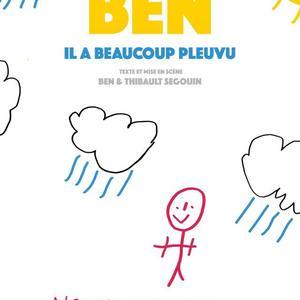 BEN - IL A BEAUCOUP PLEUVU