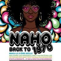 NAHO : BACK TO 1970