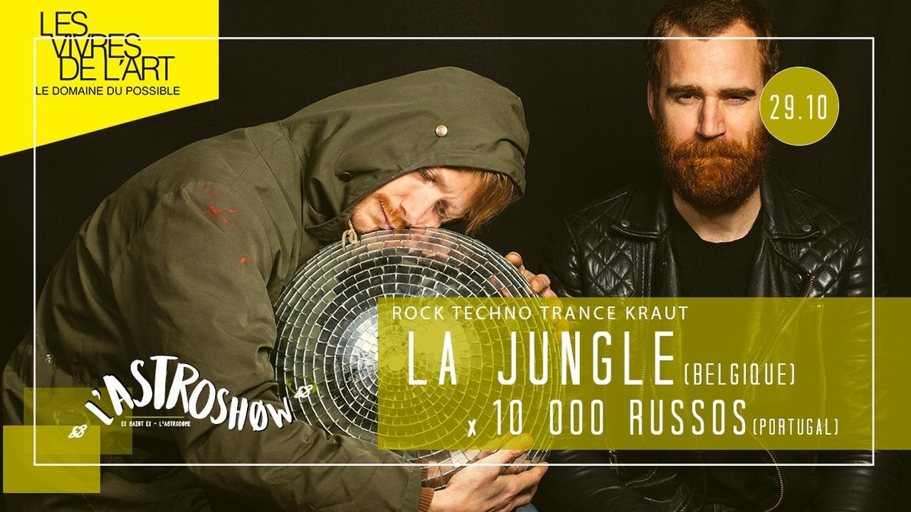 La Jungle + 10000 Russos