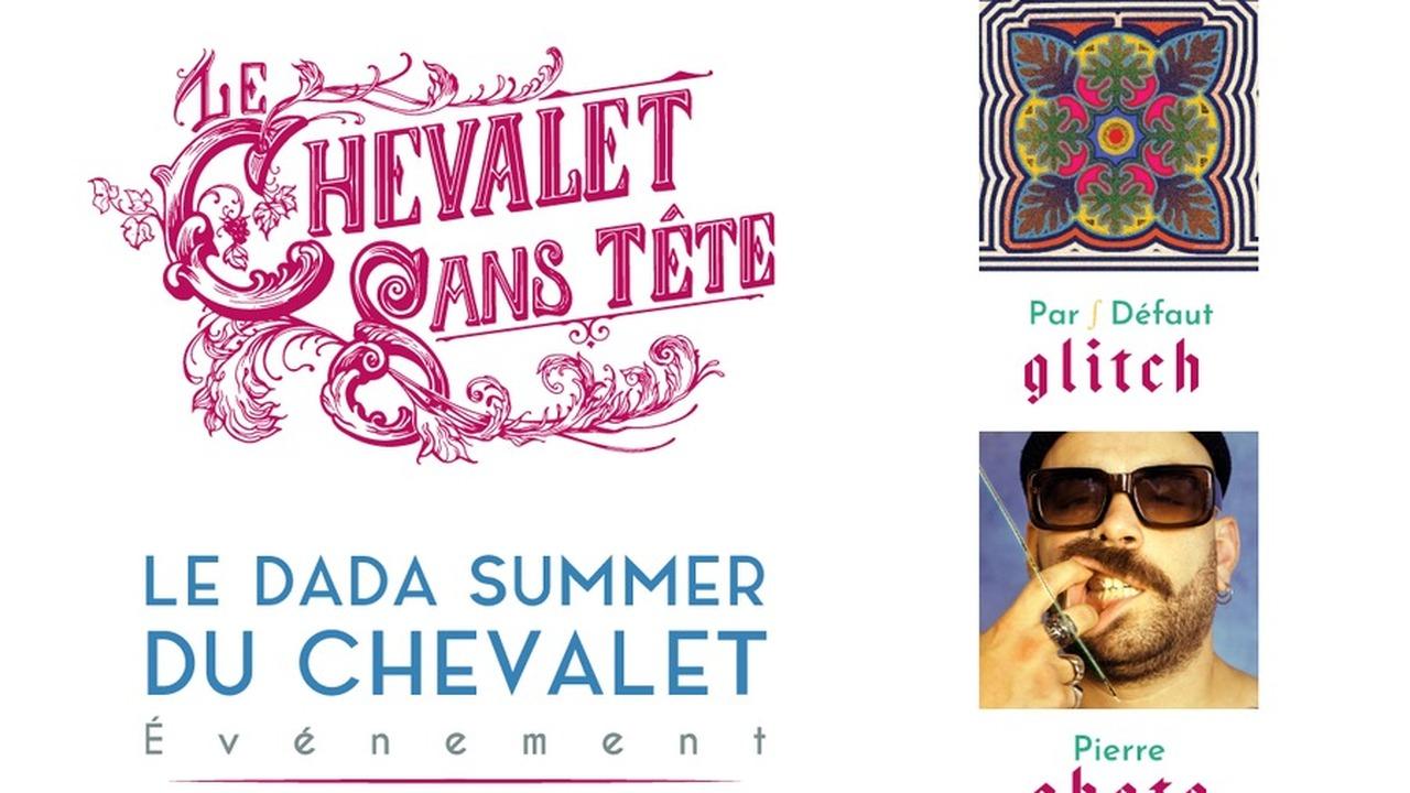 Dada Summer Du Chevalet