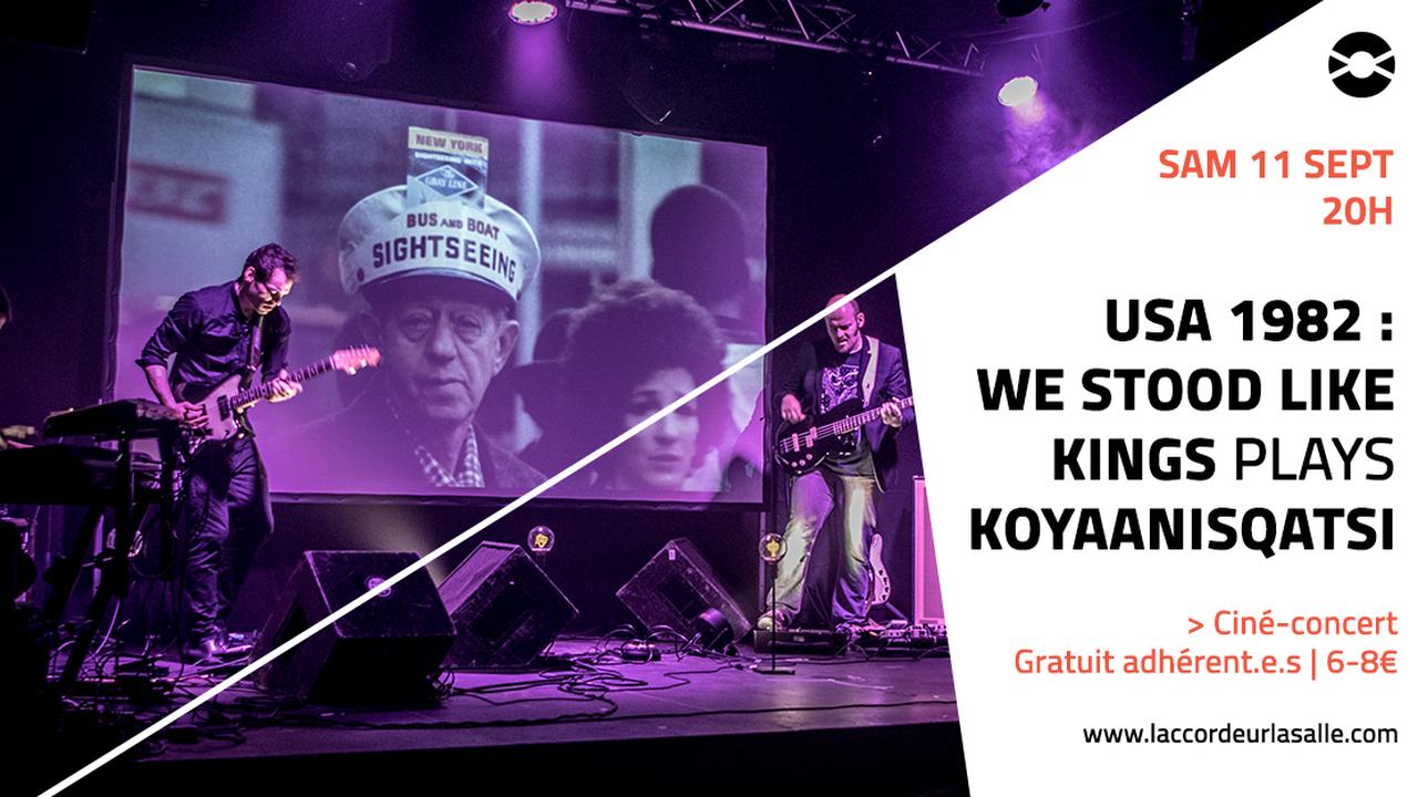 Ciné-concert : USA 1982 We Stood Like Kings plays Koyaanisqatsi