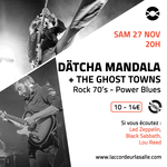 Dätcha Mandala + The Ghost Towns