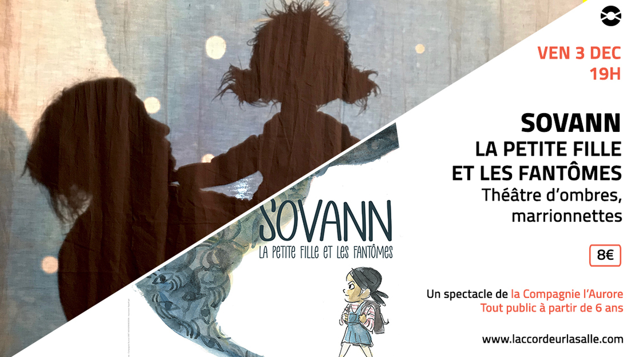 Sovann, la petite fille et les fantômes // théâtre d