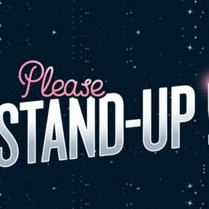 Please, Stand Up !