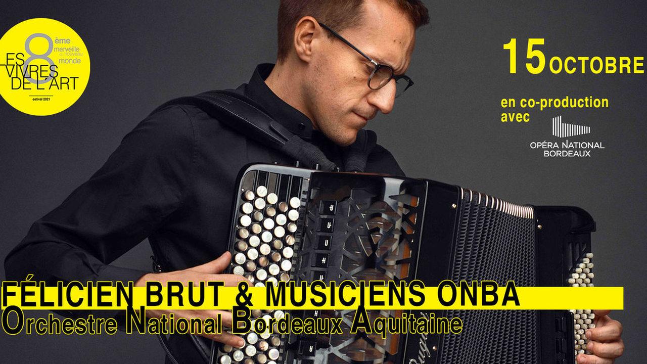 Félicien Brut & les Musiciens de l