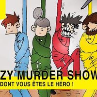Crazy Murder Show - théâtre improvisé