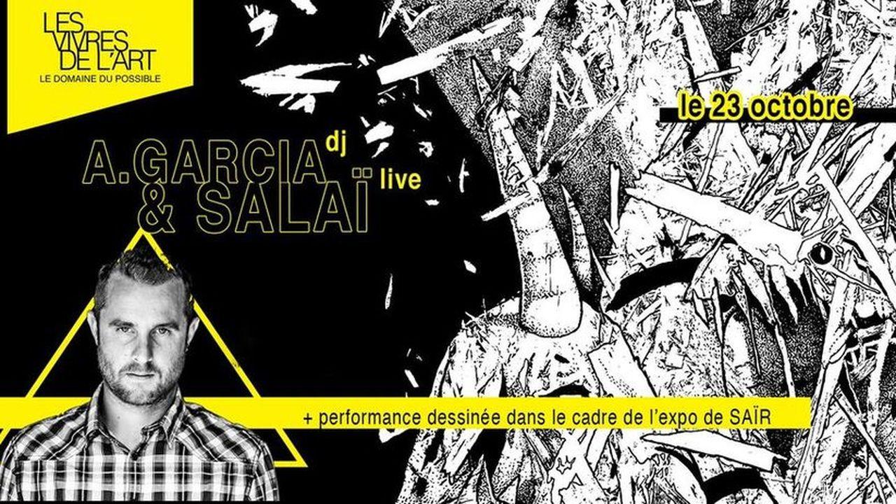Expo Saïr / Alex Garcia dj + Salaï live