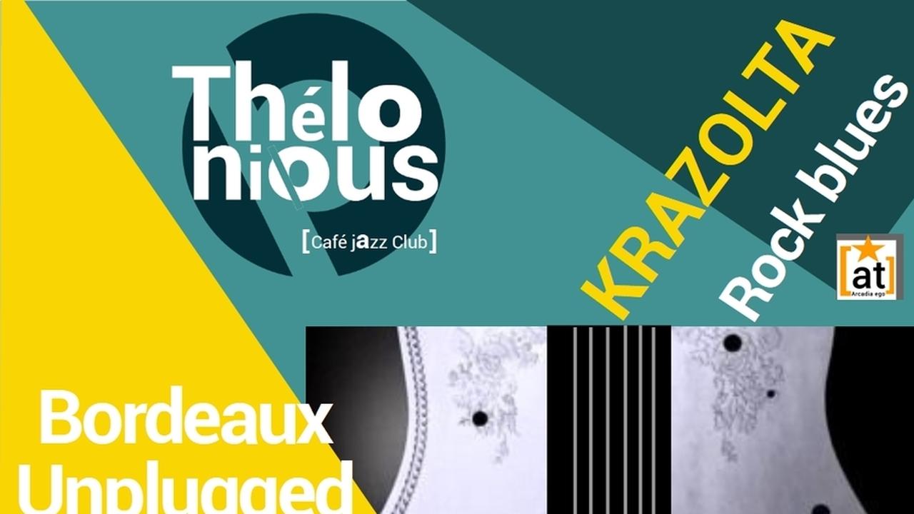 Unplugged in Bordeaux : Krazolta