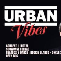 Urban Vibes : Concert Illustre / Loryas / Beatbox & Danse : Bookie Blanco & Oncle Sam / Open Mic