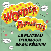 Wonder Pipelettes : La brochette d
